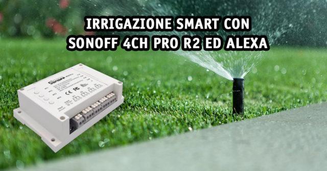 copertina-irrigazione-smart-sonoff-4chpror2
